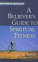 A Believer's Guide to Spiritual Fitness: Focus on His Strength (Light for Your Path)