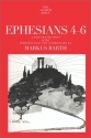 The Anchor Bible Commentary: Ephesians 4-6 (Volume 34A)