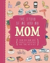 The Story of Me and My Mom (Life Canvas) (Adventures With...)