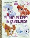 Furry, Fluffy & Fabulous! (Disney Princ...