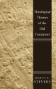 Theological Themes of the Old Testament: