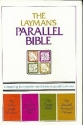 The Layman's Parallel Bible (Comparing ...