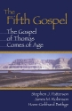 Fifth Gospel: The Gospel of Thomas Comes of Age
