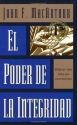 El Poder de la Integridad / The Power of Integrity