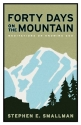 Forty Days on the Mountain: Meditations...