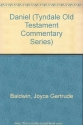 Daniel: An Introduction and Commentary: TOTC Tyndale Old Testament Commentary Series