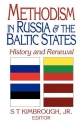 Methodism in Russia & the Baltic States: History and Renewal