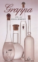 Grappa: A Guide to the Best
