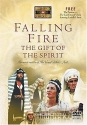 Falling Fire: The Gift Of The Spirit