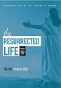 The Resurrected Life DVD: Making All Things New