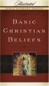 Basic Christian Beliefs (Illustrated Bible Summary Series)