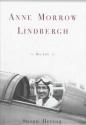 Anne Morrow Lindbergh: A Biography
