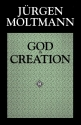 God in Creation (The Gifford Lectures, 1984-1985)