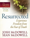 Resurrected--Experience Freedom from the Fear of Death (The Unshakable Truth® Journey Growth Guides)
