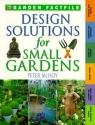 Design Solutions for Small Gardens (Time-Life Garden Factfiles)