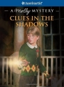 Clues in the Shadows: A Molly Mystery (American Girl Mysteries (Quality))