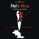 Jekyll & Hyde: The Complete Work - The Gothic Musical Thriller (1994 Concept Cast)