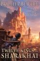 Twelve Kings in Sharakhai (Song of Shattered Sands)