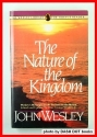 The Nature of the Kingdom (The Wesley library for today's readers)