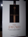 The Sword: The Blessing of Righteous Government and the Overthrow of Tyrants