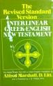 THE REVISED STANDARD VERSION INTERLINEAR GREEK - ENGLISH NEW TESTAMENT