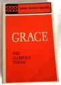 Grace: The Glorious Theme