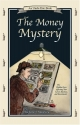 The Money Mystery: The Hidden Force Aff...