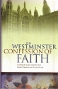 The Westminster Confession of Faith and Catechisms as adopted by The Presbyterian Church in America With Proof Texts