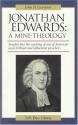 Jonathan Edwards: A Mini-Theology (John Gerstner (1914-1996))