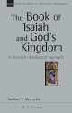 The Book of Isaiah and God's Kingdom: A Thematic-Theological Approach (New Studies in Biblical Theology)
