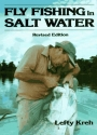 Fly Fishing in Salt Water (Revised Edition)