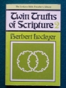 Twin Truths of Scripture (The Lockyer Bible Preacher's Library, Volume 2)