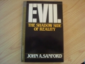 Evil - The Shadow Side of Reality