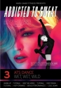 Addicted to Sweat DVD 3 - ATS Dance, Wet, Wet, Wild