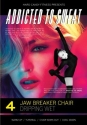 Addicted to Sweat DVD 4 - ATS Jawbreaker Chair, Dripping Wet