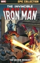 Iron Man Epic Collection: The Golden Av...