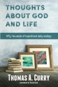 Thoughts About God and Life: Fifty-two Weeks of Inspirational Reading