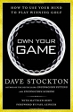 Own Your Game: How to Use Your Mind to Play Winning Golf