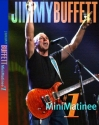 Jimmy Buffett - MiniMatinee #1