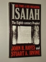 Isaiah: The Eighth Century Prophet : His Times and His Preaching