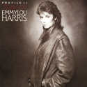 Profille II: The Best Of Emmylou Harris