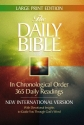 The Daily Bible: With Devotional Insights to Guide You Through God's Word, New International Version, Large Print Edition