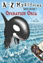 A to Z Mysteries Super Edition #7: Operation Orca (A Stepping Stone Book(TM))