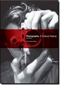 Photography: A Cultural History (3rd Edition)
