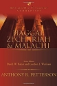 Haggai, Zechariah and Malachi (Apollos Old Testament Commentary)