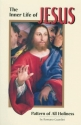 The Inner Life of Jesus: Pattern of All Holiness