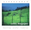 Celtic Bagpipes (Lifescapes)