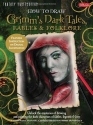 How to Draw Grimm's Dark Tales, Fables & Folklore: Unlock the Mysteries of Drawing and Painting the Dark Characters of Fables, Legends, and Lore