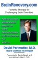 Brainrecovery.Com: Powerful Therapy for Challenging Brain Disorders