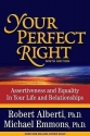 Your Perfect Right: Assertiveness and E...